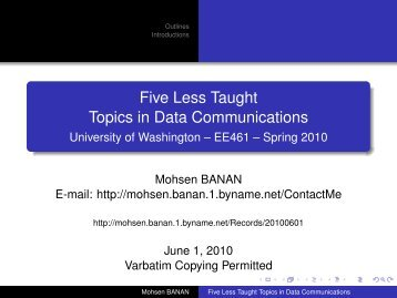 Five Less Taught Topics in Data Communications - Mohsen BANAN