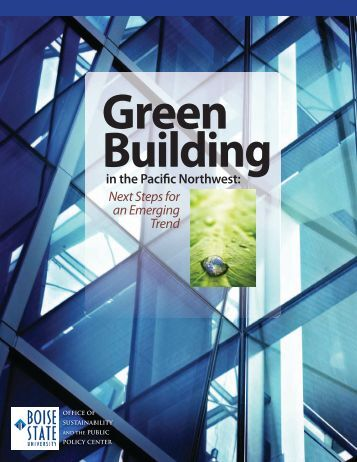 Green Building in the Pacific Northwest - Capital City Development ...