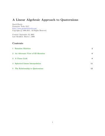 A Linear Algebraic Approach to Quaternions - Geometric Tools