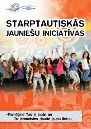 Starptautiskās jauniešu iniciatīvas - Jaunatnes starptautisko ...