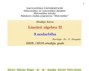 Line¯ar¯a algebra II 9.nodarb¯ıba