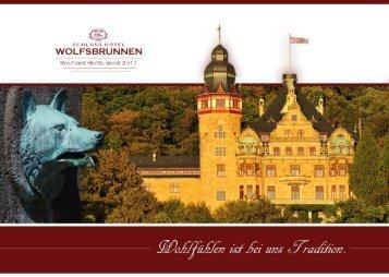 Hausprospekt Schloss Hotel Wolfsbrunnen