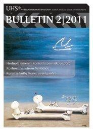 BULLETIN 2|2011 - Uměleckohistorická společnost v českých zemích