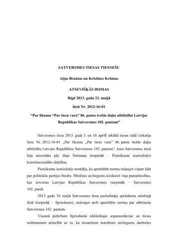 Satversmes tiesas tiesneses Aijas Brantas un Kristīnes Krūmas ...