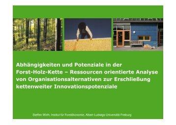 Abhängigkeiten und Potenziale in der Forst-Holz-Wertschöpfungskette