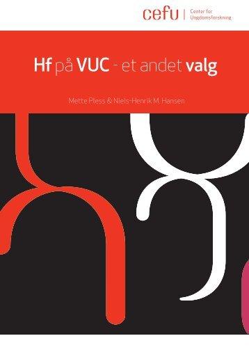 Hf på VUC - et andet valg - Center for Ungdomsforskning