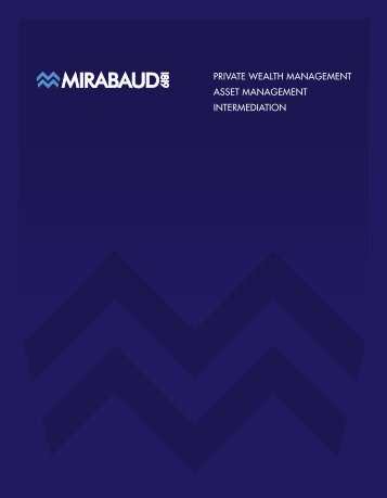 PRIVATE WEALTH MANAGEMENT ASSET ... - Mirabaud & Cie