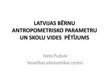 latvijas bērnu antropometrisko parametru un skolu vides pētījums