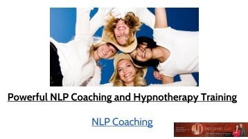 Powerful NLP Coaching and Hypnotherapy Training NLP Coaching