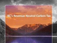 BC's Revenue Neutral Carbon Tax - nrg4sd.org