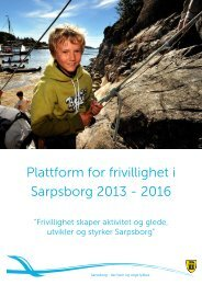 Plattform for frivillighet i Sarpsborg 2013 - 2016 - Sarpsborg kommune
