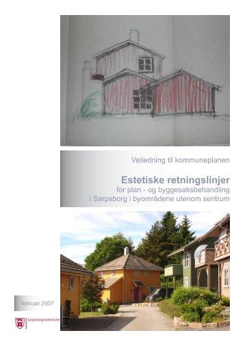 Estetiske retningslinjer utenom sentrum - Sarpsborg kommune
