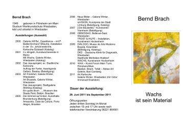 Bernd Brach: Wachs ist mein Material - Kommission Kunst