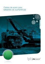 Cables de acero para MINERÍA DE SUPERFICIE - iph saicf