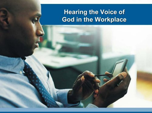 Hearing the Voice of God in the Workplace