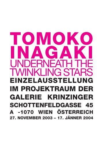Tomoko Inagaki: Underneath the twinkling Stars - krinzinger projekte