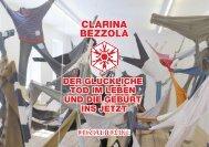 Clarina Bezzola: Der glückliche Tod im Leben und die Geburt ins Jetzt