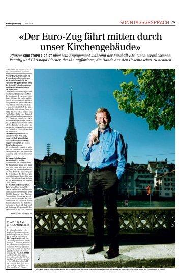 SonntagsZeitung, 11.05.08: Sonntagsgespräch mit Christoph Sigrist