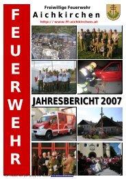 JAHRESBERICHT 2007 JAHRESBERICHT 2007 - FF-Aichkirchen