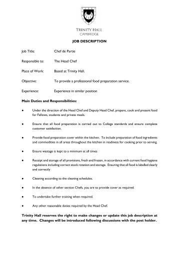 job description job title chef de partie trinity hall what is the job description of a chef