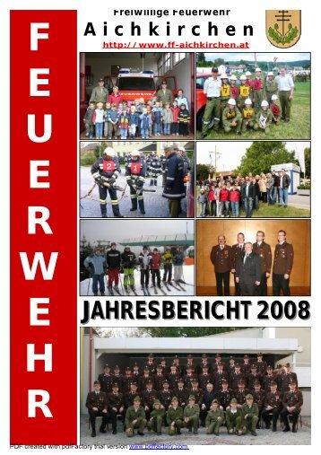 JAHRESBERICHT 2008 JAHRESBERICHT 2008 - FF-Aichkirchen