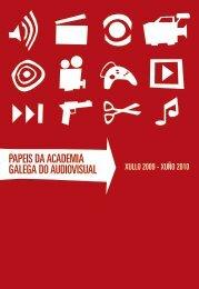 DEMIA DIOVISUAL PaPeis da academia galega ... - Transmedia 2009