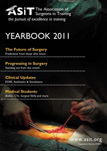 ASiT Yearbook 2011 - The Association of Surgeons in Training