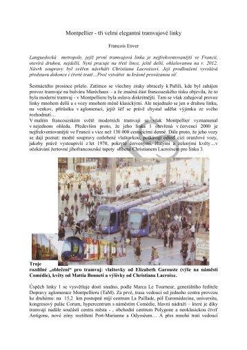 Montpellier - tři velmi elegantní tramvajové linky - edice