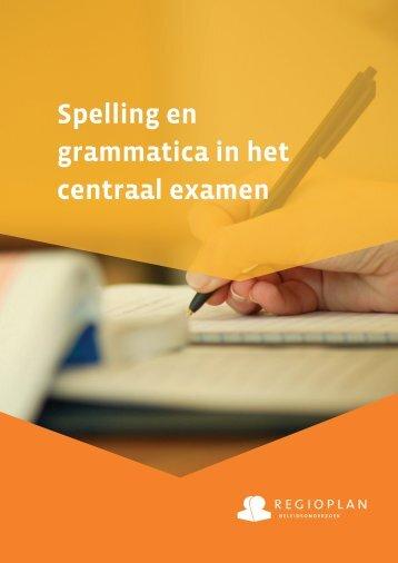 Spelling en grammatica in het centraal examen - Rijksoverheid.nl