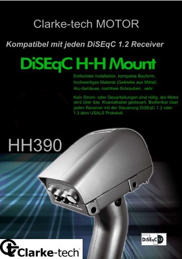 Kompatibel mit jeden DiSEqC 1.2 Receiver - Clarke-Tech
