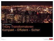 TriDry Transformatoren Kompakt – Effizient – Sicher - ABB Group