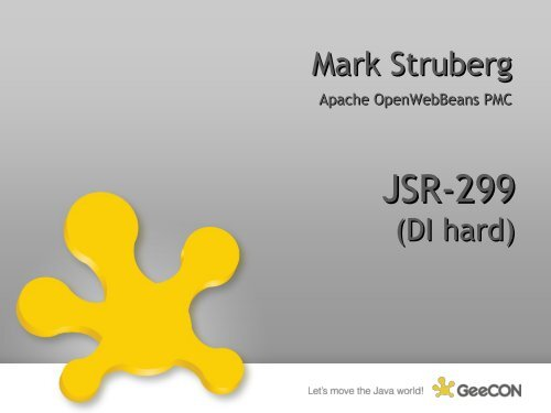 JSR-299 Context and Dependency Injection - GeeCON