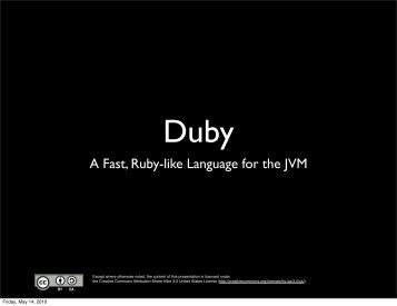 Duby: a Fast, Ruby-like Language for the JVM - GeeCON