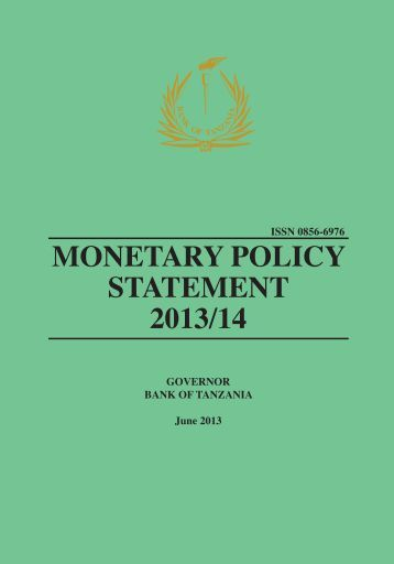 MONETARY POLICY STATEMENT 2013/14 - Bank of Tanzania