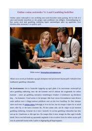 Online casino nettsteder Vs Land Gambling bedrifter