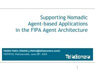 Supporting Nomadic Agent-based Applications in the FIPA Agent ...