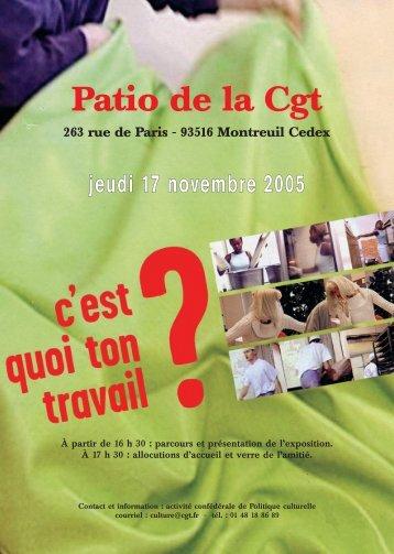 jeudi 17 novembre 2005 Patio de la Cgt - Comprendre pour agir