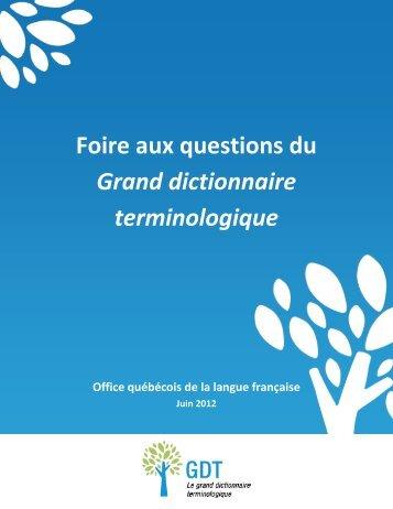 FAQ - Le grand dictionnaire terminologique