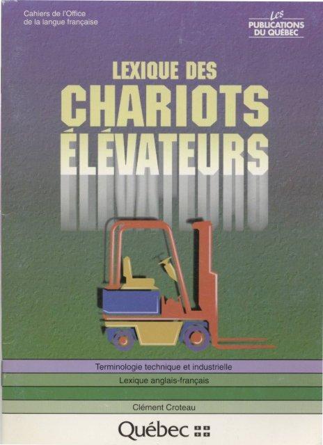 Lexique des chariots élévateurs - Office québécois de la langue ...