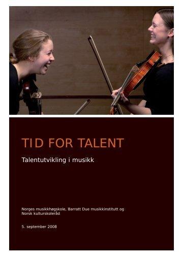2008 Tid for talent - Talentutvikling i musikk - Norsk kulturskoleråd