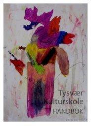 2008 - Handbok for Tysvær kulturskole