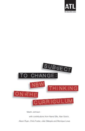 Subject to change: new thinking on the national curriculum