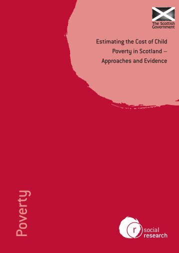 Estimating the Cost of Child Poverty in Scotland - Communities and ...