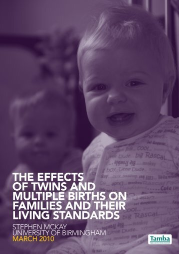 The effecTs of Twins and mulTiple birThs on families and Their living ...