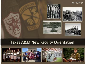 Texas A&M New Faculty Orientation - Office of the Dean of Faculties