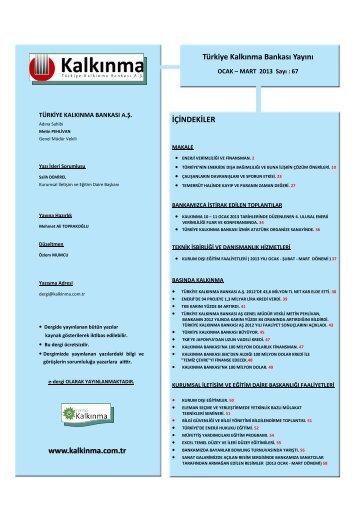 Kalkınma Dergisi Ocak-Mart 2013 67. Sayı - Türkiye Kalkınma Bankası