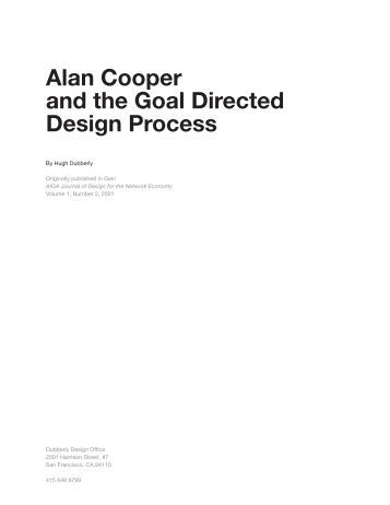 Alan Cooper and the Goal Directed Design ... - Dubberly Design Office