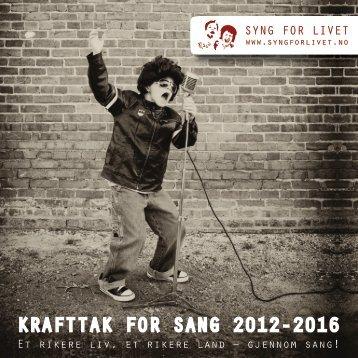 Last ned brosjyre om Syng for livet - Norsk musikkråd