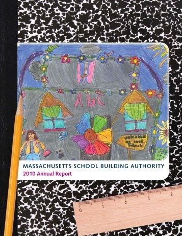 Annual Report 2010 - Massachusetts School Building Authority