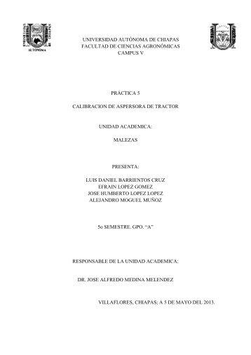 Practica 5 Calibracion de Aspersora de tractor - Universidad ...